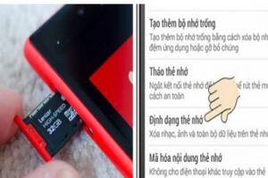 Điện thoại bị lỗi không nhận thẻ nhớ, cách khắc phục đơn giản