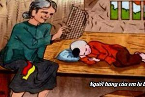 Gợi ý bài mẫu viết thư UPU lần thứ 48 chủ đề người hùng của em là bà nội cực cảm động