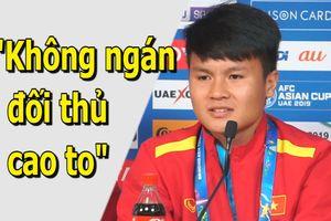 Quang Hải không ngán bất cứ cầu thủ cao to nào