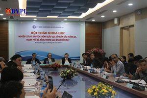 Việt Nam có nhiều bằng chứng khẳng định Hoàng Sa, Trường Sa là của Việt Nam