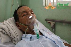 Xót thương ông lão 82 tuổi vô gia cư đang nguy kịch, ước nguyện được gặp người thân