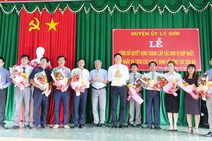 Huyện đảo Lý Sơn hợp nhất 15 cơ quan, đơn vị
