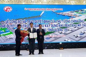 Đầu tư cảng biển hơn 14 nghìn tỷ đồng tại Quảng Trị