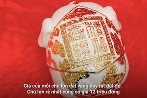 'Kỳ linh Kỷ Hợi' dát vàng giá gần 100 triệu đồng của nghệ nhân Hà Nội