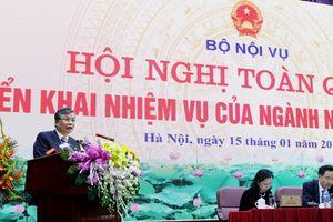 Hội nghị toàn quốc triển khai nhiệm vụ ngành Nội vụ năm 2019