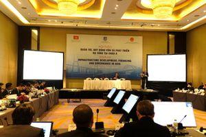 Học hỏi kinh nghiệm quốc tế về quản trị, huy động vốn phát triển cơ sở hạ tầng