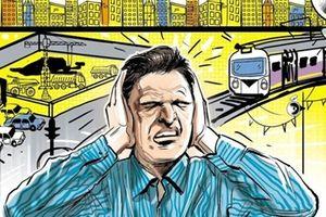 Ô nhiễm tiếng ồn: Khi nỗi sợ đến từ âm thanh