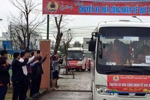 40 'chuyến xe công đoàn' đưa 2.000 công nhân về quê ăn Tết