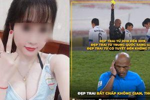Hot girl giảm giá 70% vì Việt Nam thắng Yemen, fan rủ trọng tài Oman ăn bún mắm