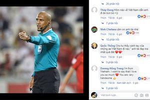 CĐV Việt Nam thi nhau vào Facebook trọng tài bắt trận Yemen để... cảm ơn