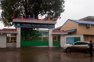 Vụ giáo viên bắt phạt học sinh tự tát 50 cái vào mặt: Cơ quan chức năng Thái Nguyên vào cuộc xác minh