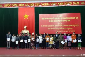 18 công dân Lào được nhập quốc tịch Việt Nam
