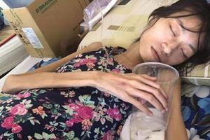 Người mẫu Việt ung thư giai đoạn cuối: Thông tin xấu