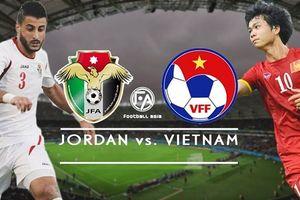 Nhận định Việt Nam vs Jordan 18h ngày 20.1: Quyết để thắng