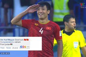 Khán giả thế giới nói gì sau chiến thắng thuyết phục của ĐT Việt Nam trước Jordan?