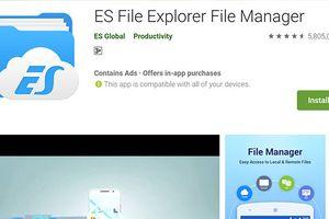 Ứng dụng quản lý tập tin ES File Explorer gặp lỗi lộ dữ liệu