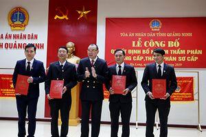 TAND hai cấp tỉnh Quảng Ninh: Công bố quyết định bổ nhiệm Thẩm phán
