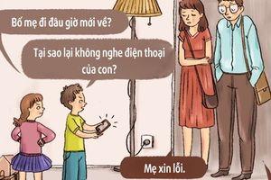 Những mẩu hội thoại 'nếu con cái nói câu của cha mẹ' đáng suy ngẫm