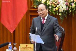 Thủ tướng: Tổ công tác cần thằng thắn, mạnh tay hơn với bộ trưởng, lãnh đạo tỉnh