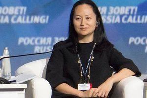 Mỹ thông báo cho Canada về kế hoạch dẫn độ Giám đốc Huawei