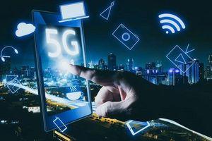 Dự kiến cuối quý 2, đầu quý 3, Việt Nam sẽ có dịch vụ 5G thử nghiệm