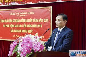 Đảng ủy Ngoài nước phát động Giải Búa liềm vàng lần thứ IV - năm 2019