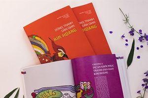 Ra mắt cuốn sách về dòng tranh dân gian Kim Hoàng