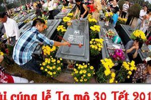 Văn khấn lễ tạ mộ ngày 30 Tết Kỷ Hợi đầy đủ nhất