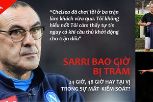Xuân Trường nhận lương 'khủng', Sarri sắp bị Chelsea sa thải