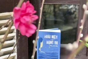 Hoài niệm và mộng du: Cuốn tư liệu văn hóa hấp dẫn bạn đọc trẻ tuổi