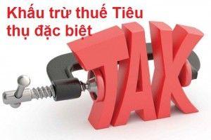Sửa đổi, bổ sung quy định về khấu trừ thuế tiêu thụ đặc biệt