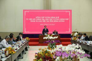 Phó Thủ tướng mong Bình Dương sớm trở thành một trung tâm kinh tế