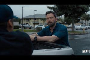Nghỉ làm Batman, Ben Affleck lập đội đi cướp tiền trong trailer mới nhất của 'Triple Frontier'