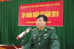 BĐBP Cao Bằng tập huấn quân sự năm 2019