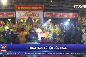 Khai mạc lễ hội Đền Trần