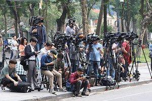 Hàng nghìn phóng viên quốc tế sẽ tới Việt Nam dịp thượng đỉnh Mỹ-Triều