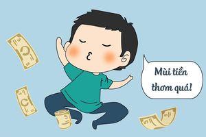 'Tiền nhiều để làm gì?' và đây chính là câu trả lời dành cho bạn