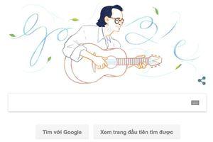 Nhạc sĩ Trịnh Công Sơn được Google vinh danh