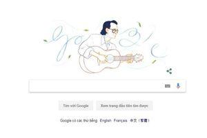Nhạc sĩ Trịnh Công Sơn được tôn vinh trên Google