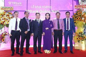TPBank khai trương liên tiếp hai chi nhánh mới tại Quảng Nam và Thái Nguyên
