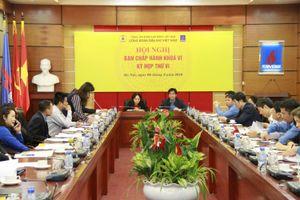 Công đoàn Dầu khí Việt Nam tổ chức Hội nghị Ban Chấp hành khóa VI - Kỳ họp thứ VI