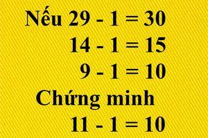 Không dễ giải câu đố chứng minh 11 - 1 = 10