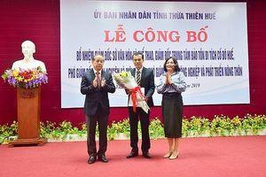 Bổ nhiệm lãnh đạo nhiều cơ quan ở Thừa Thiên -Huế