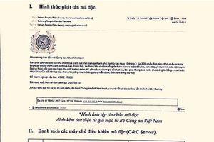 Khẩn cấp theo dõi, ngăn chặn mã độc GandCrab 5.2 giả mạo Bộ Công an