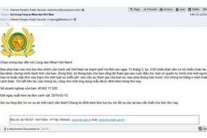 Xuất hiện email giả mạo Bộ Công an để phát tán mã độc tống tiền tại Việt Nam