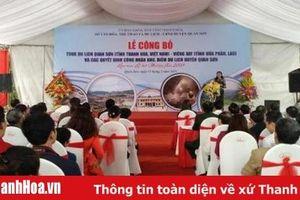 Công bố và trải nghiệm tour du lịch Quan Sơn (tỉnh Thanh Hóa) - Viêng Xay (tỉnh Hủa Phăn, Lào)