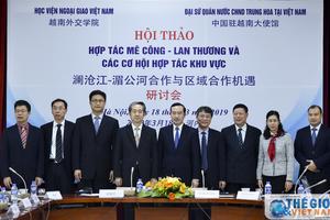 Mekong - Lan Thương và các cơ hội hợp tác khu vực