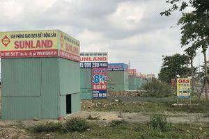 Đà Nẵng buộc tháo dỡ hàng loạt 'văn phòng nhà đất' trái quy định