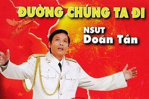 Lễ viếng Đại tá - NSND Doãn Tần sẽ diễn ra vào ngày 20/3