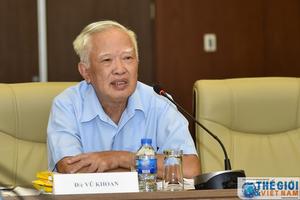 Nguyên Phó Thủ tướng Vũ Khoan: Bên ngoài 'sóng gió' nhưng ASEAN có một nơi 'trú ẩn' an toàn